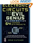 Electronic Circuits for the Evil Geni...