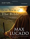 img - for Ten Men of the Bible: How God Used Imperfect People to Change the World book / textbook / text book