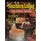 Southern Living 1988 Annual Recipes (Southern Living Annual Recipes) ~ Southern Living