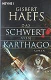 Das Schwert von Karthago (3453470702) by Gisbert Haefs