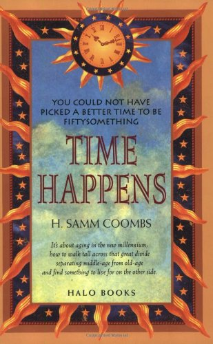Time Happens: You Could Not Have Picked A Better Time To Be Fiftysomething