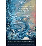 img - for Canadian Public Budgeting in the Age of Crises: Shifting Budgetary Domains and Temporal Budgeting (Paperback) - Common book / textbook / text book