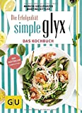 Simple GLYX - das Kochbuch (GU Diät & Gesundheit)