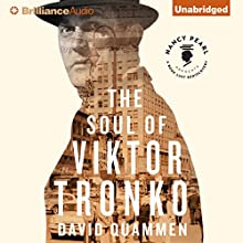 The Soul of Viktor Tronko (       UNABRIDGED) by David Quammen Narrated by Mikael Naramore