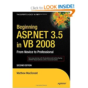 Beginning ASP.NET 3.5 in VB 2008: From Novice to Professional, Second Edition Matthew MacDonald