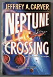 Neptune Crossing (The Chaos Chronicles, Vol 1) (0312856407) by Carver, Jeffrey A.