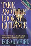 Take another look at guidance : a study of how God guides