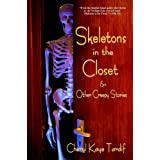 Skeletons in the Closet & Other Creepy Stories ~ Cheryl Kaye Tardif