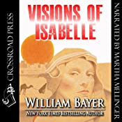 Visions of Isabelle | [William Bayer]