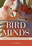 img - for Bird Minds: Cognition and Behaviour of Australian Native Birds book / textbook / text book