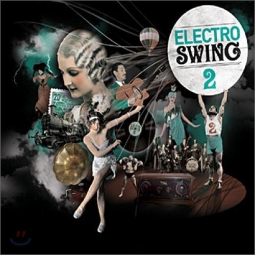 Electro Swing Ii [Korean Import]