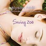 Saving Zoe | Alyson Noel