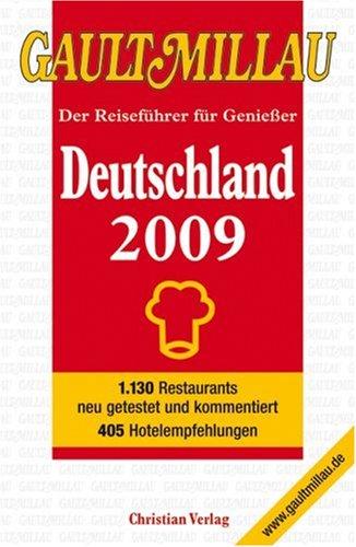 Gault Millau Deutschland 2009 - Der Reiseführer