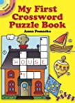 My First Crossword Puzzle Book (Dover...
