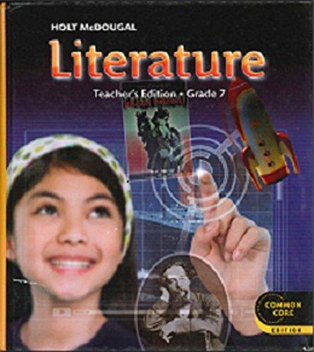 Holt McDougal Literature: Teacher's Edition Grade 7 2012