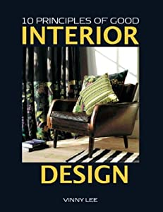 10 Principles of Good Interior Design from Artis Publishing