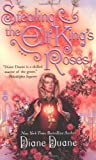 Stealing the Elf-King's Roses (0446609838) by Duane, Diane