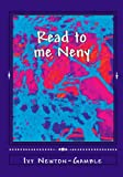 img - for Read to me Neny: Beyond baby talk teaching simple African words to the 21st century child book / textbook / text book