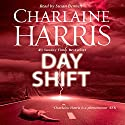 Day Shift Audiobook by Charlaine Harris Narrated by Susan Bennett
