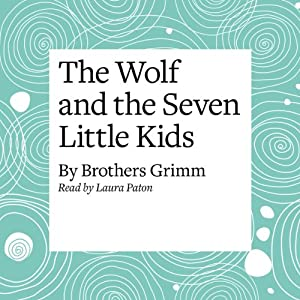 The Wolf and the Seven Little Kids Audiobook