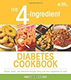 The 4-Ingredient Diabetes Cookbook
