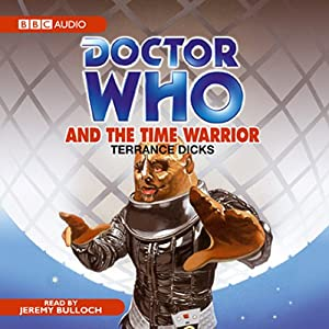 Doctor Who and the Time Warrior Audiobook