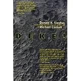 Deke!: An Autobiography