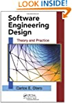 Software Engineering Design: Theory a...