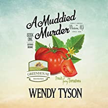 A Muddied Murder Audiobook by Wendy Tyson Narrated by Laural Merlington