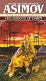 The Robots of Dawn (0553299492) by Asimov, Isaac