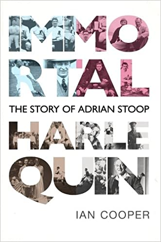 Immortal Harlequin: The Story of Adrian Stoop