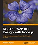 RESTful Web API Design with Node.js