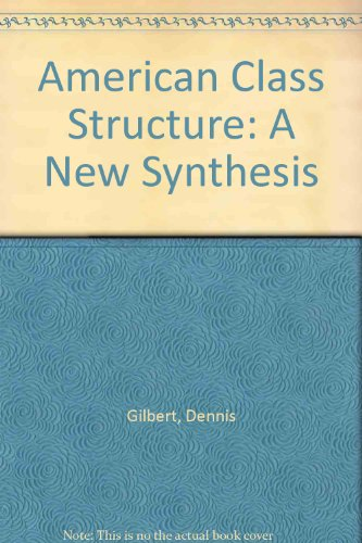 American Class Structure: A New Systhesis