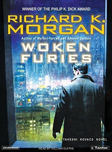 Woken Furies: A Takeshi Kovacs Novel by Richard K. Morgan (2006-02-15)