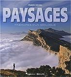 echange, troc François Michel - Paysages : Itinéraires d'un géologue