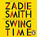 Swing Time Audiobook by Zadie Smith Narrated by Antonia Thomas