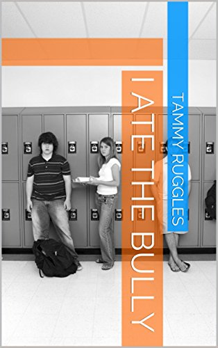 Book: I Ate The Bully by Tammy Ruggles