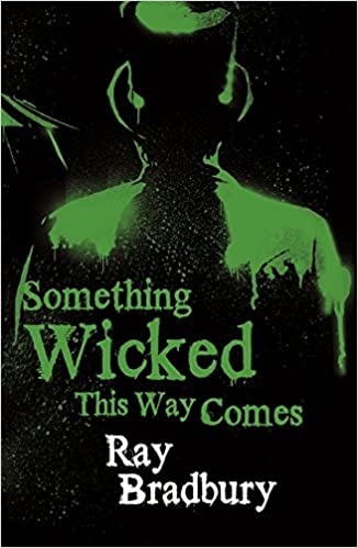 a comprehensive analysis of the novel something wicked this way comes by ray bradbury