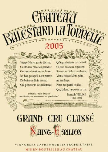 2005 Château Balestard La Tonnelle Saint-Émilion Grand Cru Classé 750 Ml
