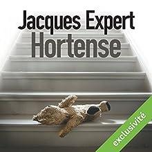 Hortense | Livre audio Auteur(s) : Jacques Expert Narrateur(s) : Anouk Adrien