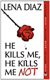 ISBN: 0062115774 - He Kills Me, He Kills Me Not