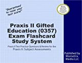 Praxis II Gifted Education (0357) Exam Flashcard Study System: Praxis II Test Practice Questions & Review for the Praxis II: Subject Assessments