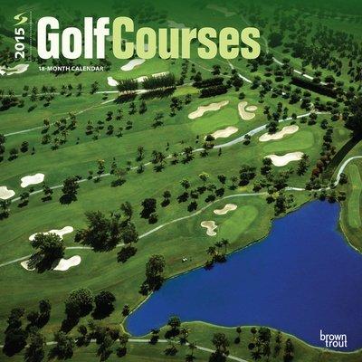 (12X12) Golf Courses - 2015 Calendar