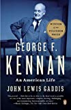 img - for George F. Kennan: An American Life [Paperback] [2012] (Author) John Lewis Gaddis book / textbook / text book