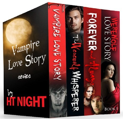 Box Set: Vampire Love Story Series (Four paranormal romance novels) by H.T. Night