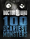Doctor Who: 100 Scariest Monsters (Dr Who)