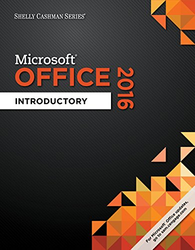 Download Shelly Cashman Microsoft Office 365 & Office 2016: Introductory