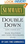 Double Down: Game Change 2012 by Mark...