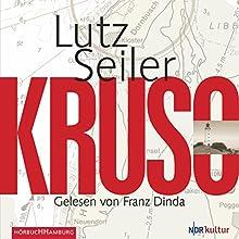Kruso (       gekürzt) von Lutz Seiler Gesprochen von: Franz Dinda