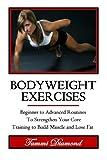 Bodyweight Exercises (Bodyweight Workout, Bodyweight Strength ... HIIT, Cardio Exercises, Core of Exercises)
